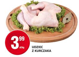 29.05 – 05.06.2020 r.: Udziec z kurczaka – 3.99/KG